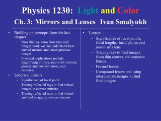 Physics 1230:   Light and Color Ch. 3: Mirrors and Lenses Ivan Smalyukh