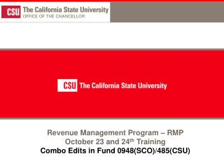 Revenue Management Program – RMP October 23 and 24 th  Training