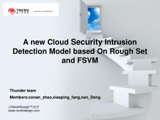 A new Cloud  Security  Intrusion Detection Model based On Rough Set and FSVM