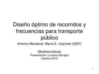 Diseño óptimo de recorridos y frecuencias para transporte público