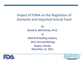 Impact of FSMA on the Regulation of Domestic and Imported Animal Food