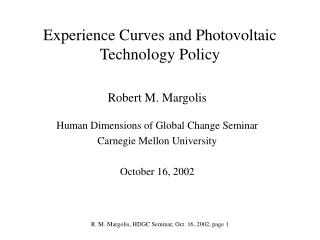 Experience Curves and Photovoltaic Technology Policy