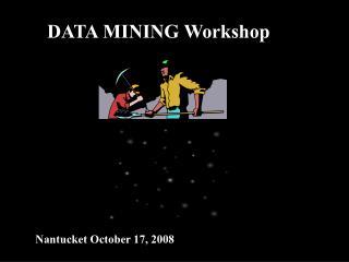 DATA MINING Workshop