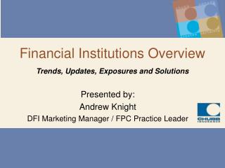 Financial Institutions Overview