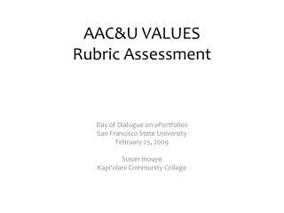 AAC&U VALUES  Rubric Assessment