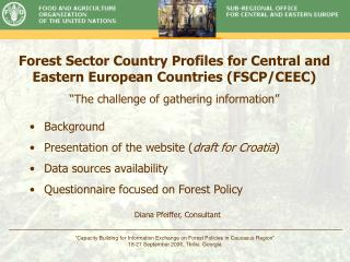 Forest Sector Country Profiles for Central and Eastern European Countries (FSCP/CEEC)