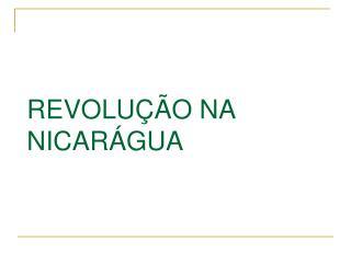 REVOLUÇÃO NA NICARÁGUA