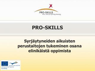 PRO-SKILLS