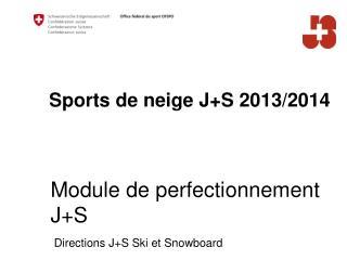 Sports de neige J+S 2013/2014