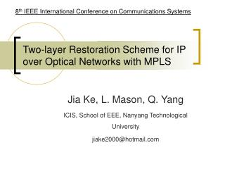 Two-layer Restoration Scheme for IP over Optical Networks with MPLS
