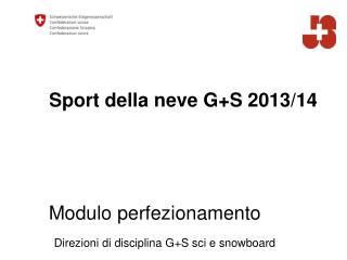 Sport della neve G+S 2013/14