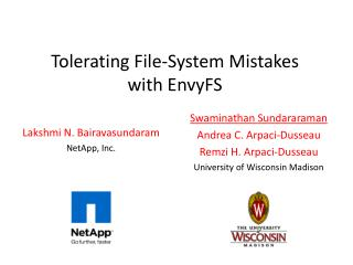 Tolerating File-System Mistakes  with EnvyFS