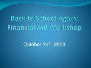 Back to School Again: Financial Aid Workshop