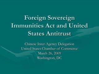 Foreign Sovereign Immunities Act and United States Antitrust