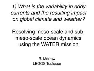 R. Morrow LEGOS Toulouse