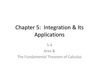 Chapter 5:  Integration & Its Applications