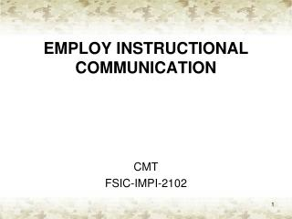 EMPLOY INSTRUCTIONAL COMMUNICATION