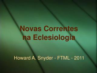 Novas Correntes  na Eclesiologia