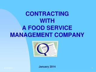 CONTRACTING  WITH  A FOOD SERVICE MANAGEMENT COMPANY January 2014