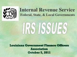 Internal Revenue Service Federal, State, & Local Governments