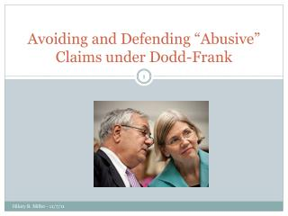 "Avoiding and Defending ""Abusive"" Claims under Dodd-Frank"