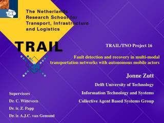 Jonne Zutt Delft University of Technology Information Technology and Systems