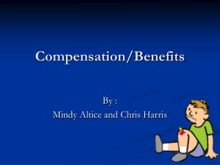 Compensation/Benefits