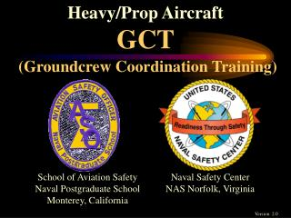 Heavy/Prop Aircraft GCT (Groundcrew Coordination Training)
