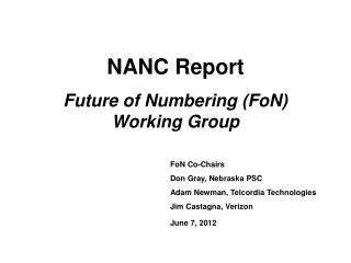 NANC Report Future of Numbering ( FoN ) Working Group