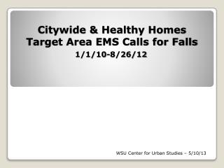 Citywide & Healthy Homes Target Area EMS Calls for Falls