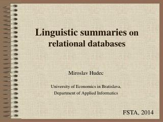Linguistic summaries  on relational databases