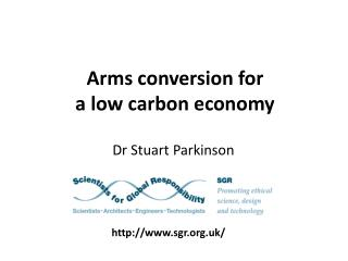 Arms conversion for  a low carbon economy