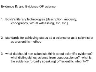 Evidence IN and Evidence OF science