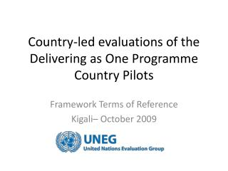 Country-led evaluations of the Delivering as One Programme Country Pilots
