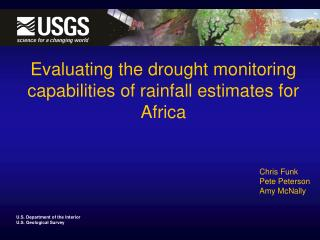 Evaluating the drought monitoring capabilities of rainfall estimates for Africa