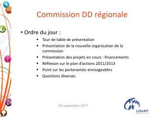 Commission DD régionale