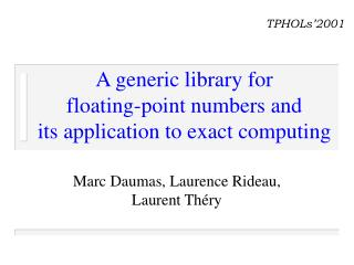 A generic library for  floating-point numbers and  its application to exact computing