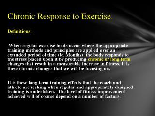 Chronic Response to Exercise .