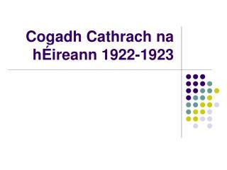 Cogadh Cathrach na hÉireann 1922-1923