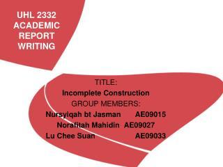 UHL 2332 ACADEMIC REPORT WRITING