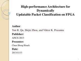 High-performance Architecture for Dynamically Updatable Packet Classification on FPGA