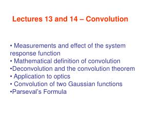 Lectures 13 and 14 � Convolution