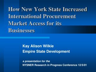 How New York State Increased International Procurement Market Access for its Businesses