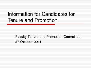 Information for Candidates for Tenure and Promotion