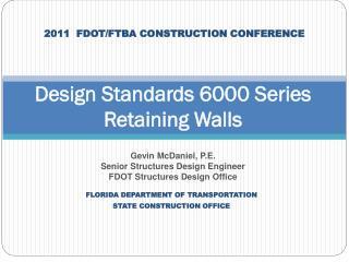 Design Standards 6000 Series Retaining Walls