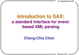 Introduction to SAX: a standard interface for event-based XML parsing