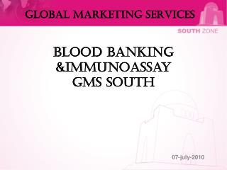 Blood Banking &Immunoassay GMS South