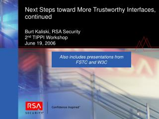 Next Steps toward More Trustworthy Interfaces, continued