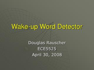 Wake-up Word Detector
