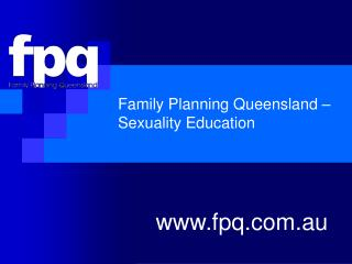 Family Planning Queensland – Sexuality Education